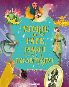 Storie di fate, maghi e incantesimi