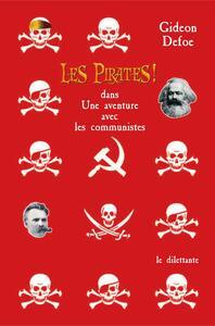 Les Pirates ! dans: Une aventure avec les communistes