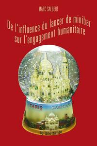 De l'influence du lancer de minibar sur l'engagement humanitaire
