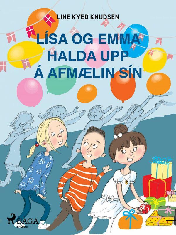 Lísa og Emma halda upp á afmælin sín