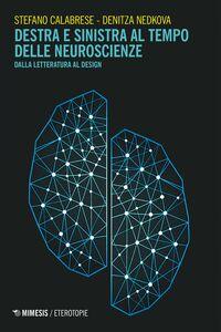 Destra e sinistra al tempo delle neuroscienze Dalla letteratura al design