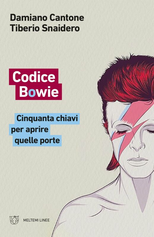 Codice Bowie Cinquanta chiavi per aprire quelle porte