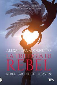 La trilogia di Rebel Rebel, Sacrifice, Heaven