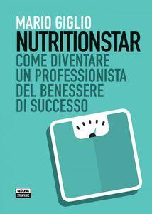 Nutritionstar Come diventare un coach nutrizionale di successo