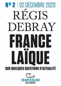 Tracts en ligne (n°02) - France laïque Sur quelques questions d'actualité