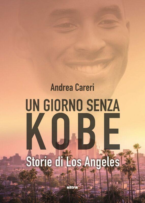 Un giorno senza Kobe Storie di Los Angeles