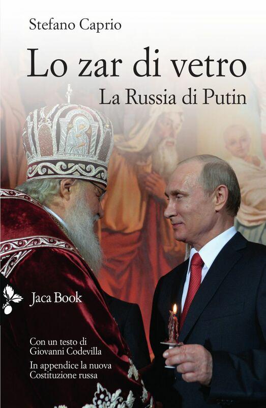 Lo zar di vetro La Russia di Putin