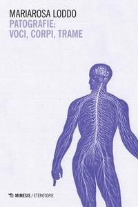 Patografie: voci, corpi, trame