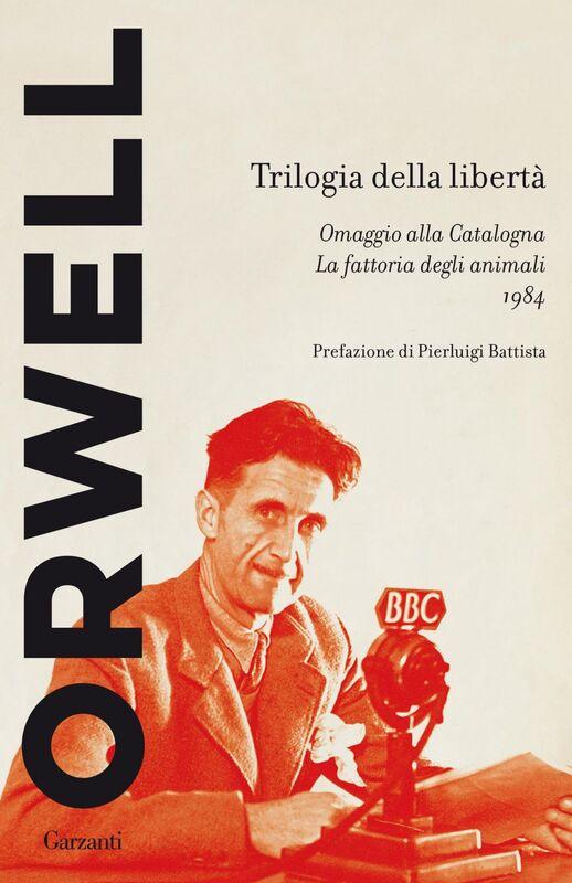 Trilogia della libertà Omaggio alla Catalogna - La fattoria degli animali - 1984