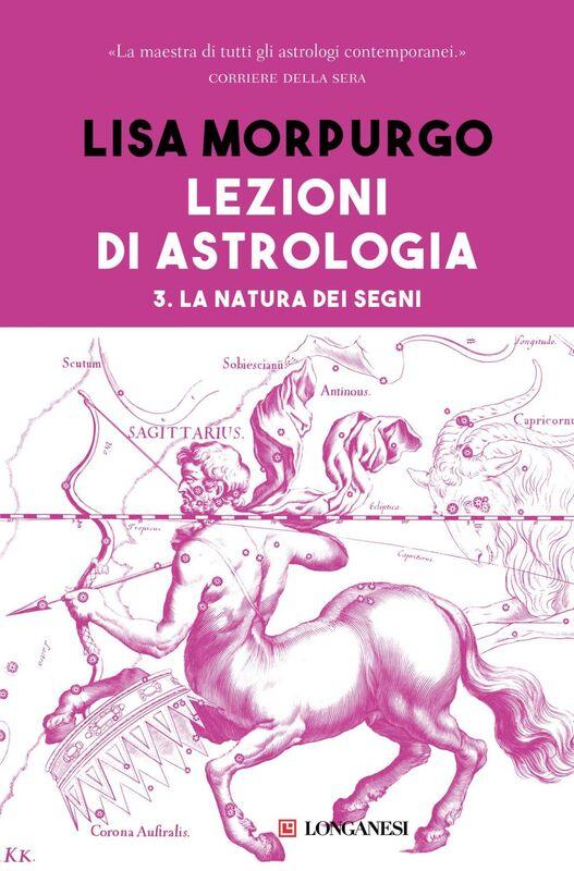 Lezioni di astrologia III La natura dei segni