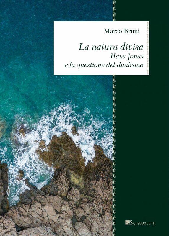 La natura divisa Hans Jonas e la questione del dualismo