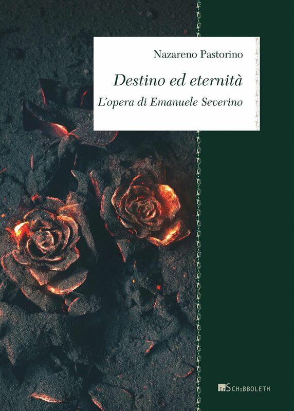 Destino ed eternità L'opera di Emanuele Severino