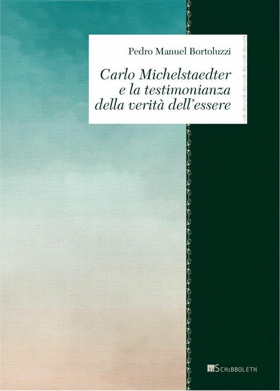 Carlo Michelstaedter e la testimonianza della verità dell'essere