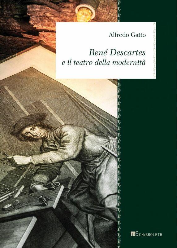 Renè Descartes e il teatro della modernità
