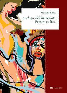 Apologia dell'immediato Percorsi evoliani