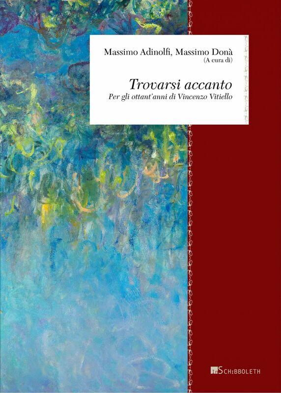 Trovarsi accanto Per gli ottant'anni di Vincenzo Vitiello