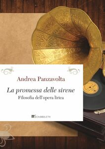 La promessa delle sirene Filosofia dell'opera lirica