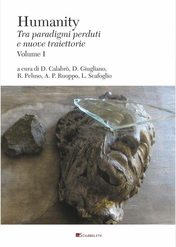Humanity Tra paradigmi perduti e nuove traiettorie. Volume I