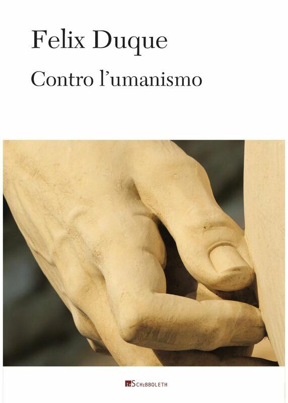 Contro l'umanismo