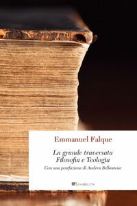 La grande traversata Filosofia e teologia
