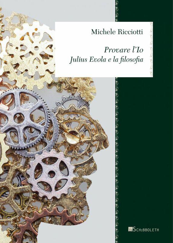 Provare l'Io Julius Evola e la filosofia