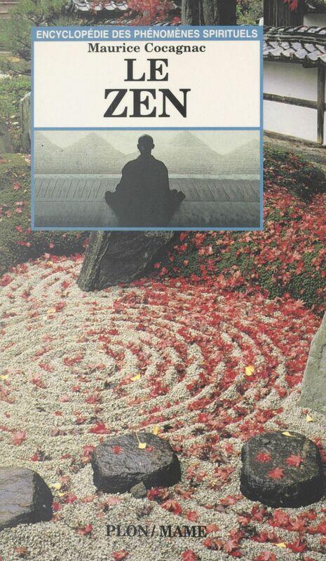 Le Zen Jalons sur un chemin de lumière