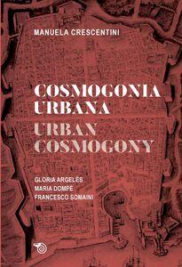 Cosmogonia urbana // Urban Cosmogony tre proposte d'intervento nella città subito // three proposals for immediate intervention in the city
