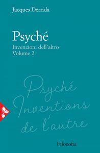 Psyché Invenzioni dell'altro. Volume 2