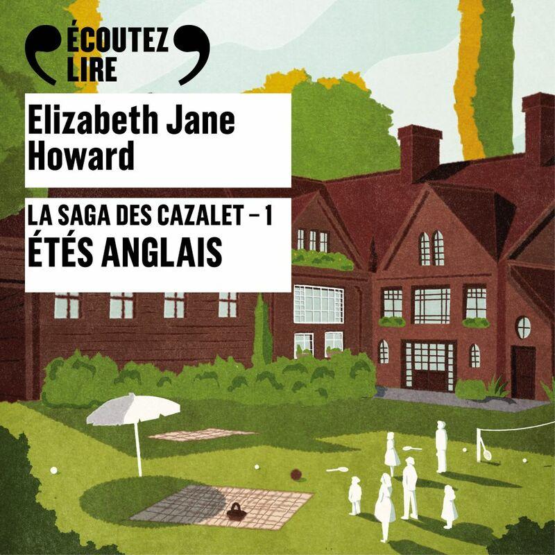 La saga des Cazalet (Tome 1) - Étés anglais