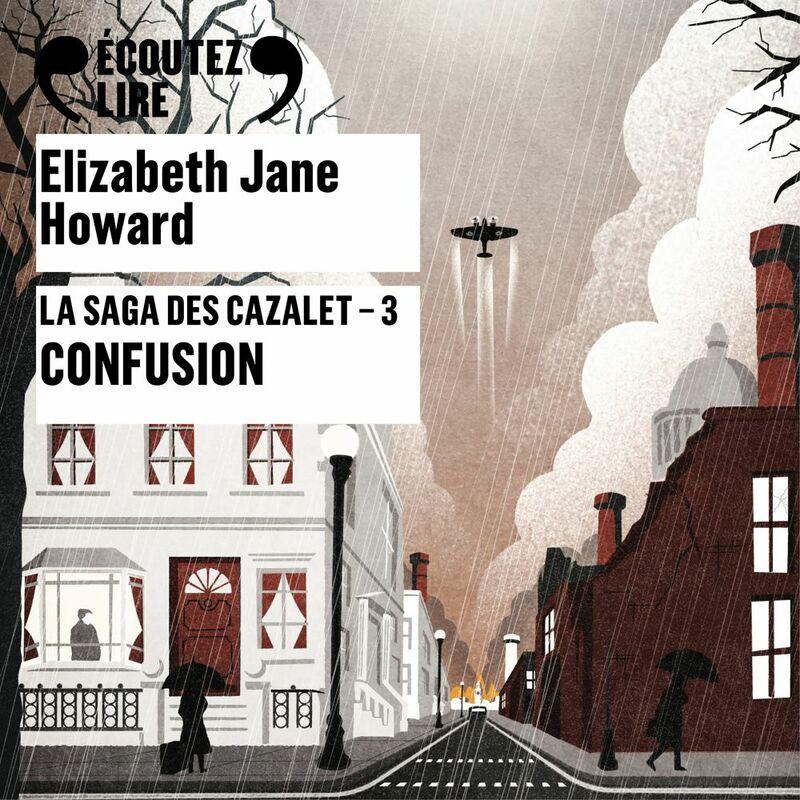La saga des Cazalet (Tome 3) - Confusion