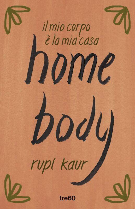 home body il mio corpo è la mia casa