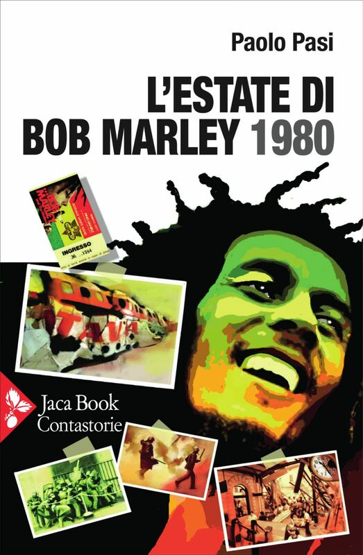 L'estate di Bob Marley. 1980