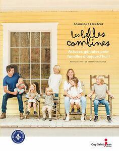 Les Belles Combines Astuces géniales pour familles d'aujourd'hui !