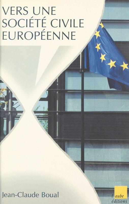 Vers une société civile européenne ?
