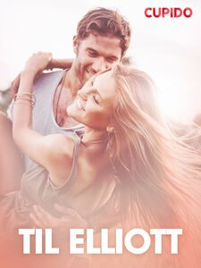 Til Elliott - erotiske noveller