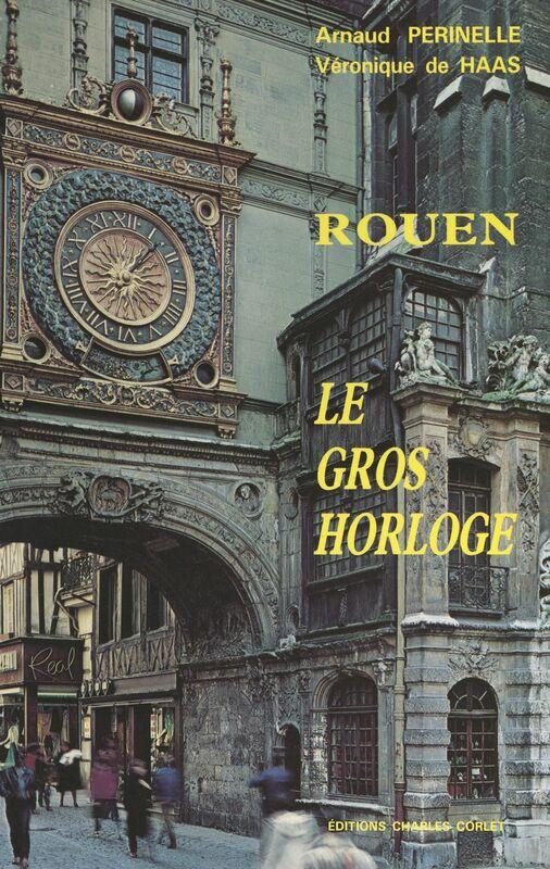 Rouen Le gros horloge