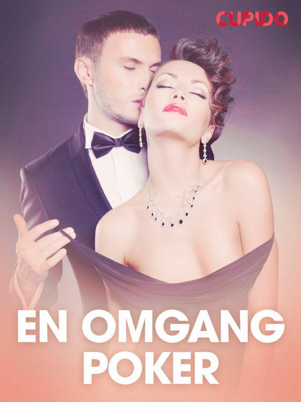 En omgang poker - erotiske noveller