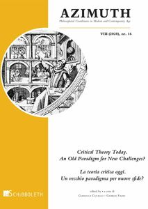 Critical Theory Today. An Old Paradigm for New Challanges? La teoria critica oggi. Un vecchio paradigma per nuove sfide?