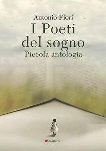 I Poeti del sogno Piccola antologia