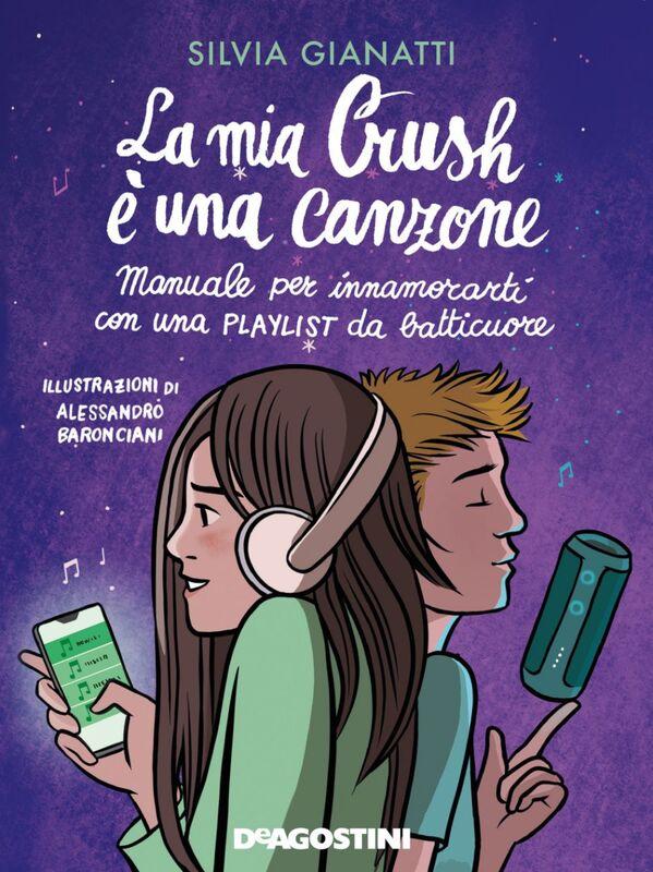 La mia Crush è una canzone Manuale per innamorarti con una playlist da batticuore