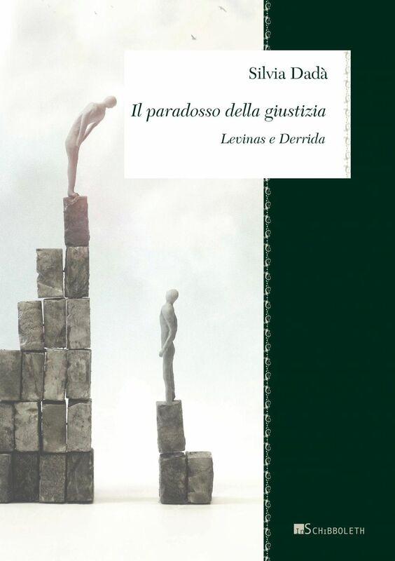 Il paradosso della giustizia Levinas e Derrida
