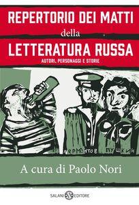 Repertorio dei matti della letteratura russa Autori, personaggi e storie