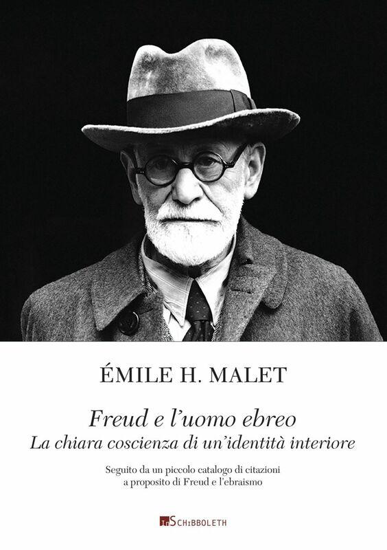 Freud e l'uomo ebreo La chiara coscienza di un'identità interiore