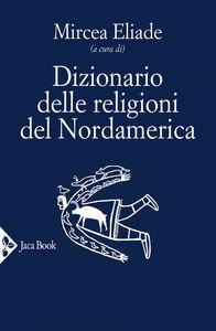 Dizionario delle religioni del Nordamerica