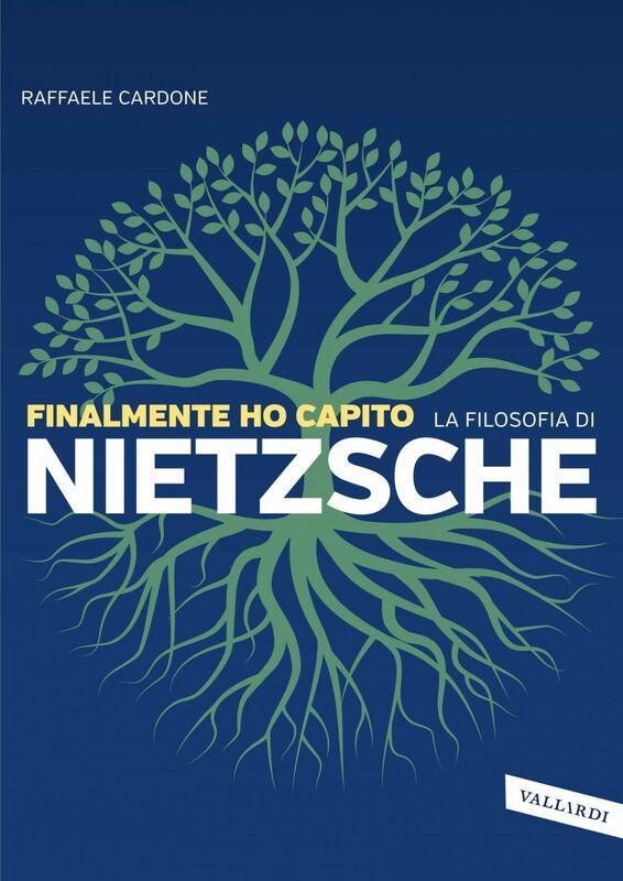 Finalmente ho capito la filosofia di Nietzsche