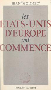 Les États-Unis d'Europe ont commencé La Communauté européenne du charbon et de l'acier. Discours et allocutions, 1952-1954
