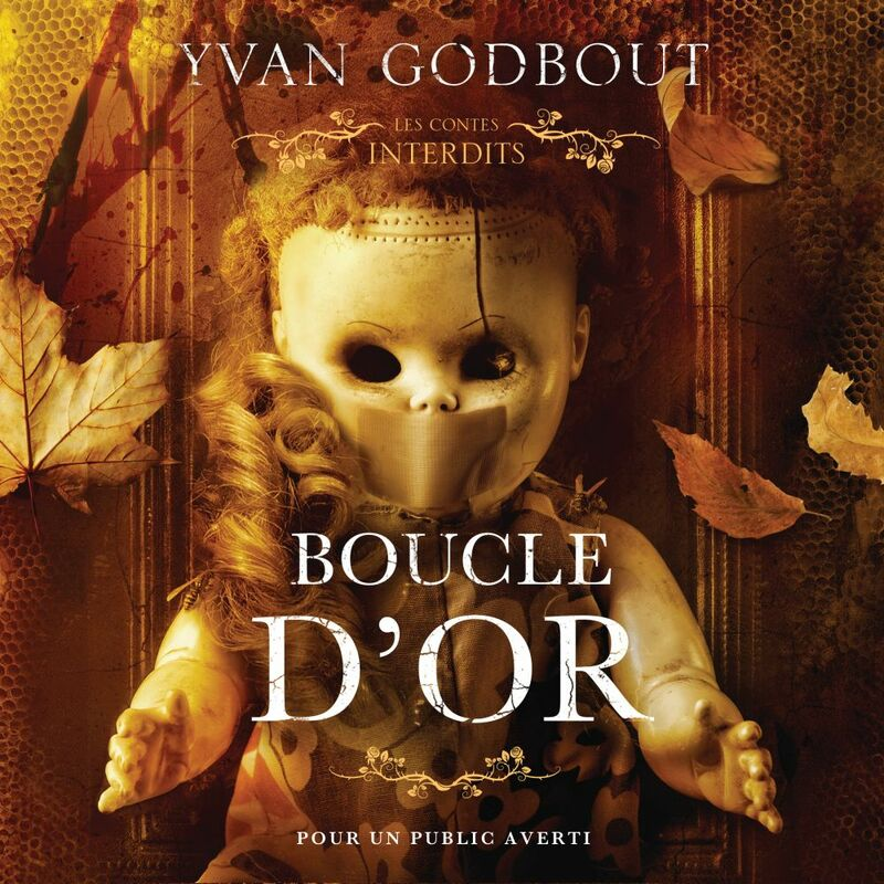 Boucle d'or : Les contes interdits Boucle d'or