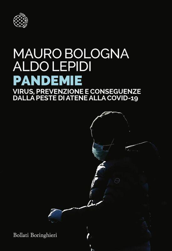 Pandemie Virus, prevenzione e conseguenze dalla peste di Atene alle Covid-19