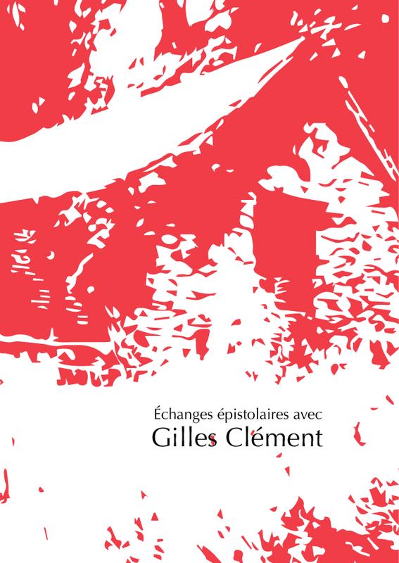 Échanges avec Gilles Clément