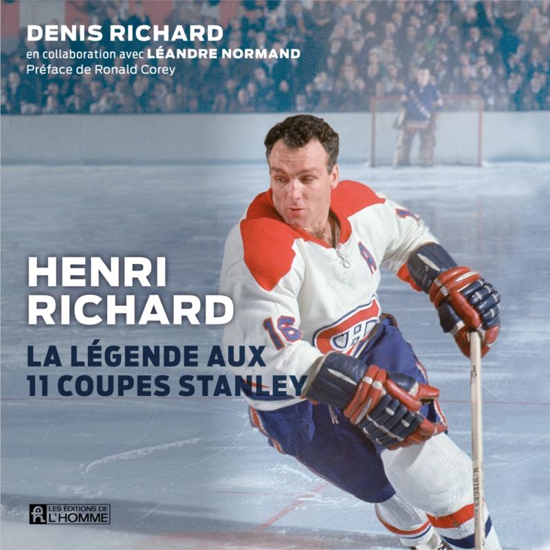 Henri Richard La légende aux 11 coupes Stanley